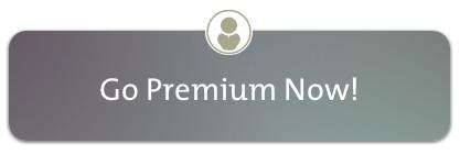 Go Premium Now!